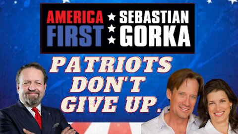 Patriots don't give up. Kevin and Sam Sorbo with Sebastian Gorka on AMERICA First