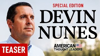 [TEASER] Devin Nunes: The Man Behind the Explosive Memo | American Thought Leaders