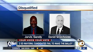 Two San Diego mayoral candidates fail to make ballot