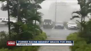 Man with ties to Racine riding out Hurricane Irma in Puerto Rico - Video