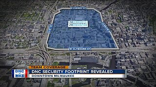 DNC security footprint revealed in downtown Milwaukee