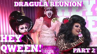 The Boulet Brother's DRAGULA Reunion on Hey Qween! Part 2 - Video