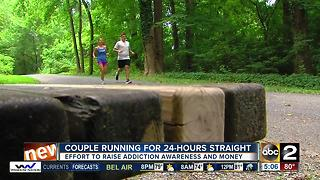 Local husband and wife running non-stop for 24-hours to raise money and awareness about addiction - Video