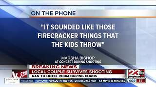 Bakersfield local Marsha Bishop and her husband were among those in the crowd at the Route 91 country music festival when the mass shooting began - Video
