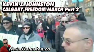 Kevin J Johnston And The Great People Of Calgary March Downtown Part 2