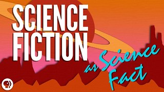 S2 Ep4: When Science Fiction Becomes Science Fact - Video