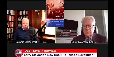 Dr Corsi DEEP DIVE Interview 10-30-20 - Larry Klayman's New Book It Takes a Revolution