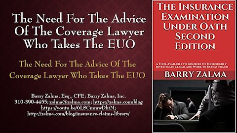 A Video Explaining The Role of the Insurer's Attorney After Ending the EUO