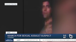 Search for sexual assault suspect in Oceanside