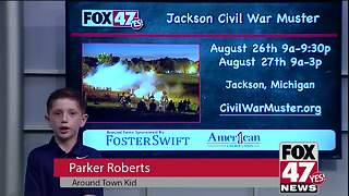 Around Town Kids 8/25/17: Jackson Civil War Muster - Video