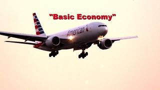 4 Catches With Basic Economy Fares - Video