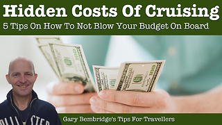 The 5 Hidden (And Unavoidable) Costs Of Cruising  - Video