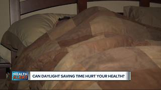 Can Daylight Saving time hurt your health?