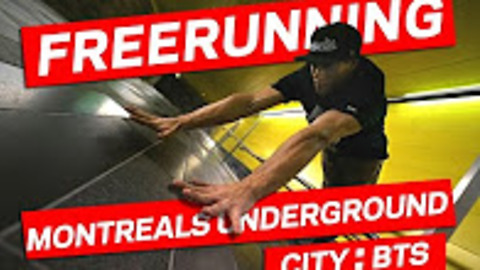 Freerunning Montreal's underground city: Behind the scenes