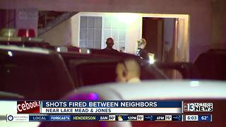 Shots fired between neighbors between Lake Mead and Jones - Video