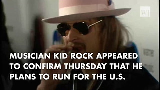 Kid Rock Appears To Confirm Senate Bid; Calls Out Media Naysayers - Video