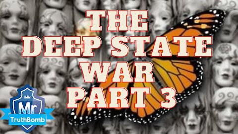 The Deep State War Part 3 - Monarch - A Film By Mr TruthBomb ft. Cathy O'Brien/Fritz Springmeier
