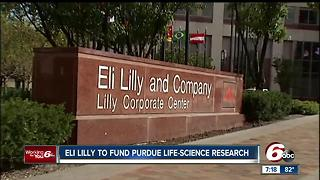 Eli Lilly to fund Purdue life-science research - Video