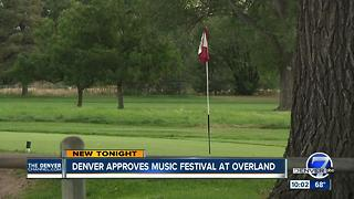City gives the go-ahead for 3-day music fest at Overland Golf Course in Denver - Video