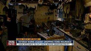 Veteran warns against dropping home insurance - Video