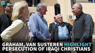 Graham, Van Susteren Highlight Persecution Of Iraqi Christians - Video