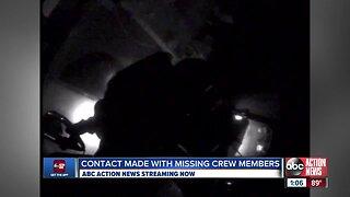 Contact made with missing crew members