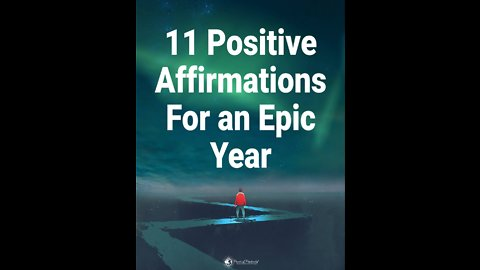 11 Positive Affirmations For an Epic Year