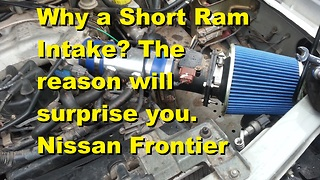 Why a Short Ram Intake? The reason will surprise you.  - Video