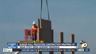 Border wall prototypes almost complete - Video