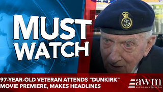 "97-Year-Old Veteran Attends ""Dunkirk"" Movie Premiere, Makes Headlines - Video"