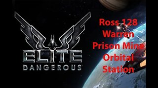Elite Dangerous: Permit - Ross 128 - Warren Prison Mine - Orbital Station - [00192]