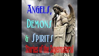 Angels, Demons and Spirits   Interview with TruthSeekah   Stories of the Supernatural