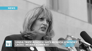 Linda Tripp-Rousch Says Monica Lewinsky Lacks 'Moral Compass' - Video