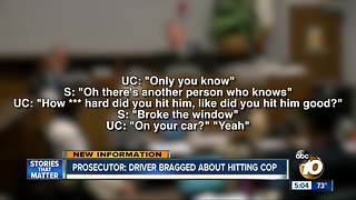Prosecutor: Driver bragged about hitting Oceanside cop - Video