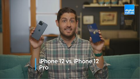 iPhone 12 vs. iPhone 12 Pro - Which model is right for you?