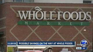 Possible savings on the way at Whole Foods - Video