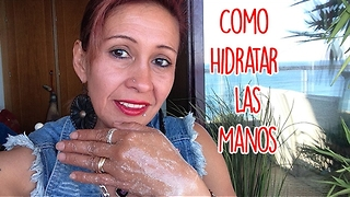 Como Hidratar Las Manos - Video