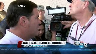 Operation Guardian is underway with 225 Guardsmen deployed to the border - Video