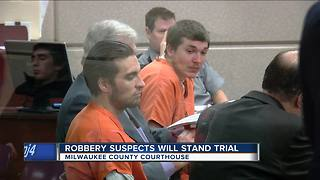 Suspects in series of armed robberies in Milwaukee-area bound over for trial - Video