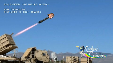 DECLASSIEFIED: SJW MISSILES TO FIGHT MEANIES