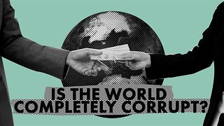 Worldwide corruption: How deep does it go?