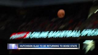 Hutchison glad to be returning to Boise State
