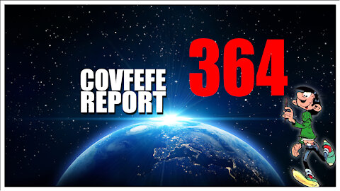 Covfefe Report 364. Impeachment Trump take 2. Giant Voice