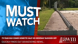 79-Year-Old Comes Home To Half His Driveway Blocked Off. Quickly Finds Out Devastating News - Video