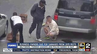 Business owners sue city for damages in 2015 riots - Video