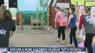Explore & More Children's Museum introduces new program to keep kids active