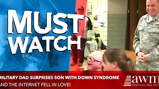 Military Dad Finally Reunites With His Son With Down Syndrome - Video