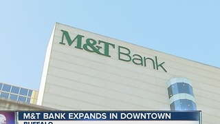 M&T Bank expands in Downtown Buffalo - Video