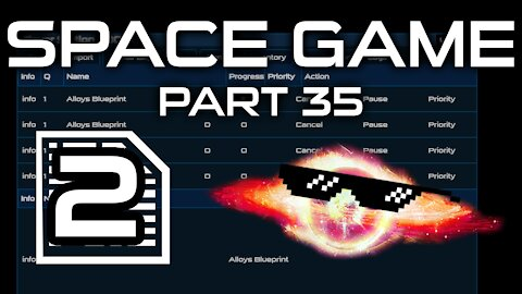 Space Game Part 35 - 2 of 3 Blueprints!