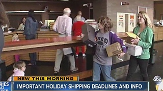 Important holiday shipping deadlines and information - Video